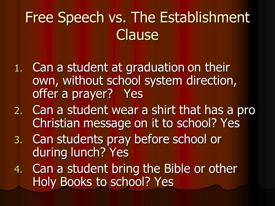 Free Speech vs. The Establishment Clause