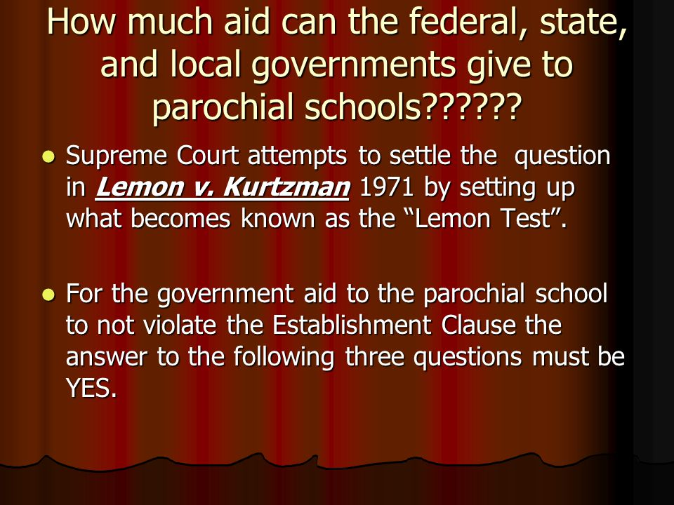 How much aid can the federal, state, and local governments give to parochial schools