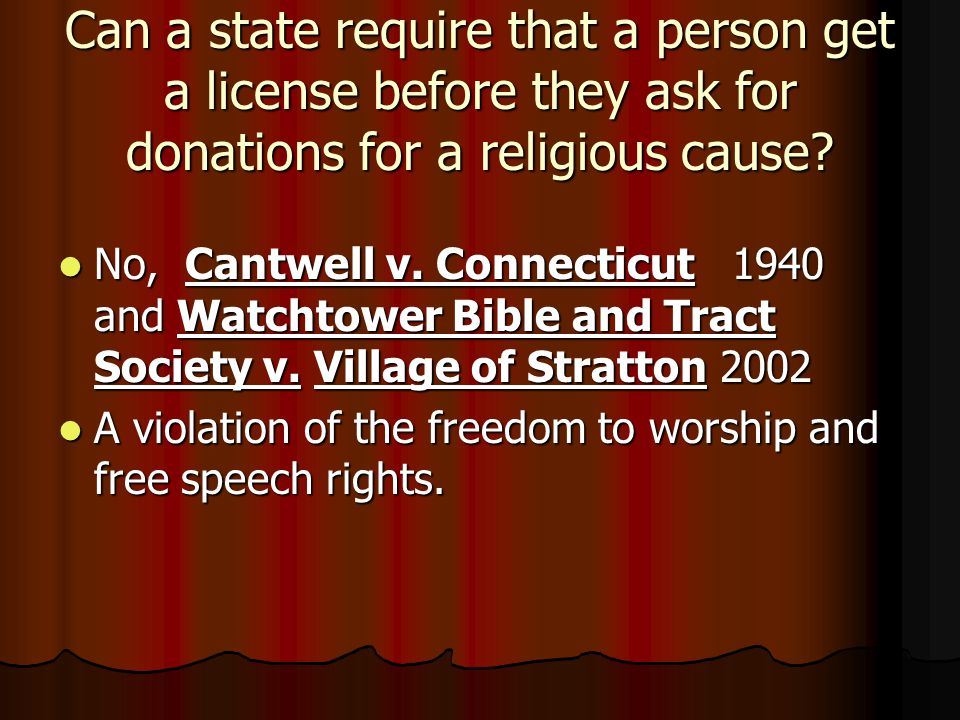 Can a state require that a person get a license before they ask for donations for a religious cause