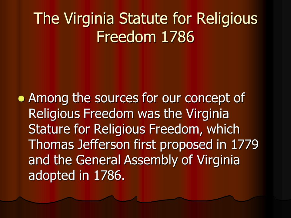 The Virginia Statute for Religious Freedom 1786