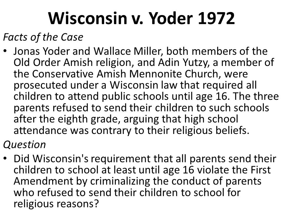 Wisconsin v. Yoder 1972 Facts of the Case