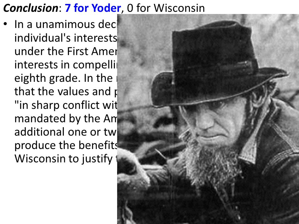 Conclusion: 7 for Yoder, 0 for Wisconsin