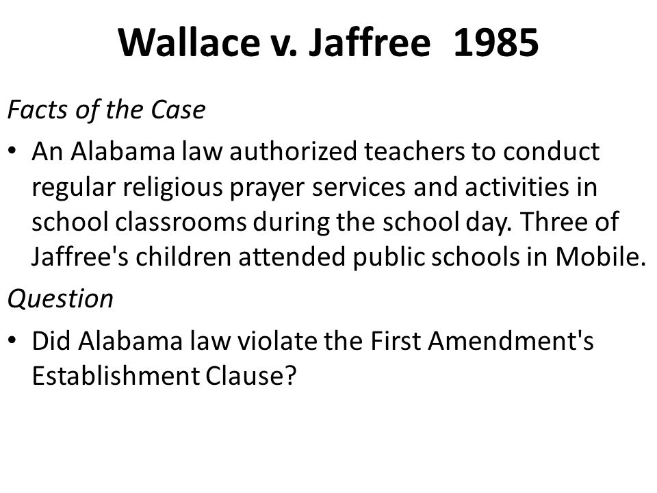 Wallace v. Jaffree 1985 Facts of the Case
