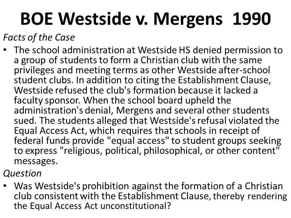 BOE Westside v. Mergens 1990 Facts of the Case