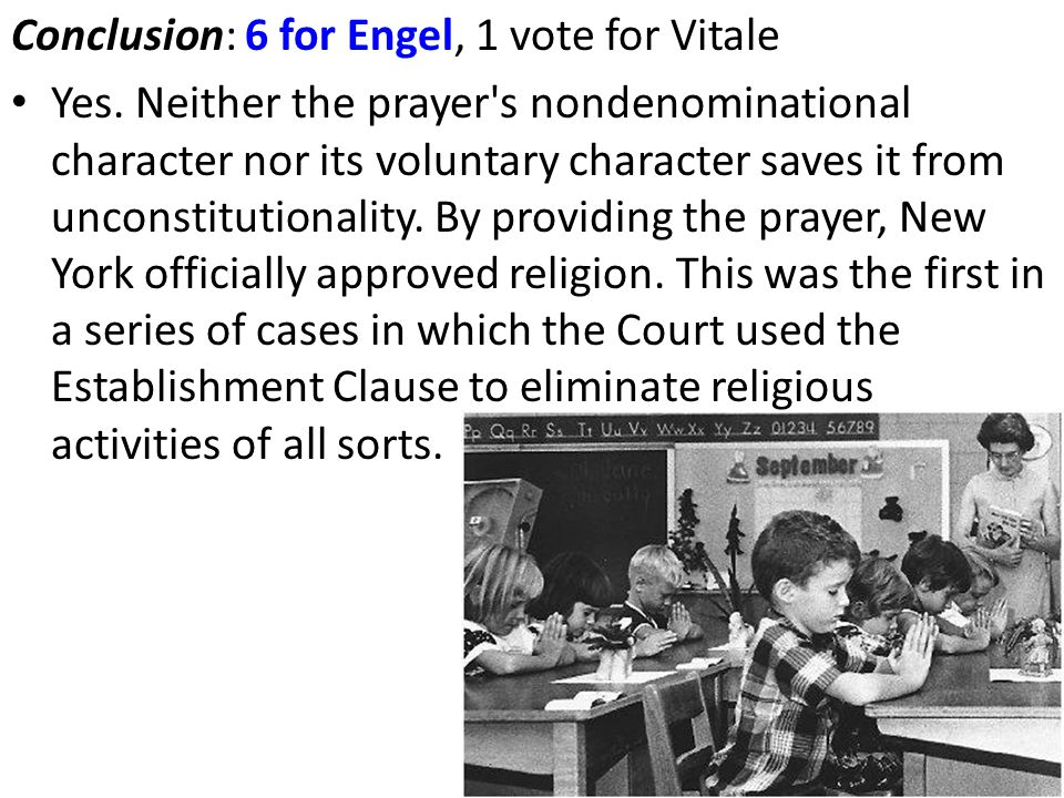 Conclusion: 6 for Engel, 1 vote for Vitale