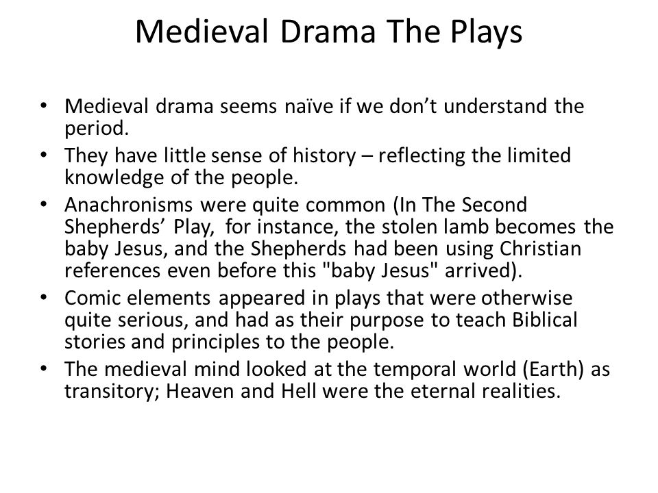 Medieval Drama The Plays