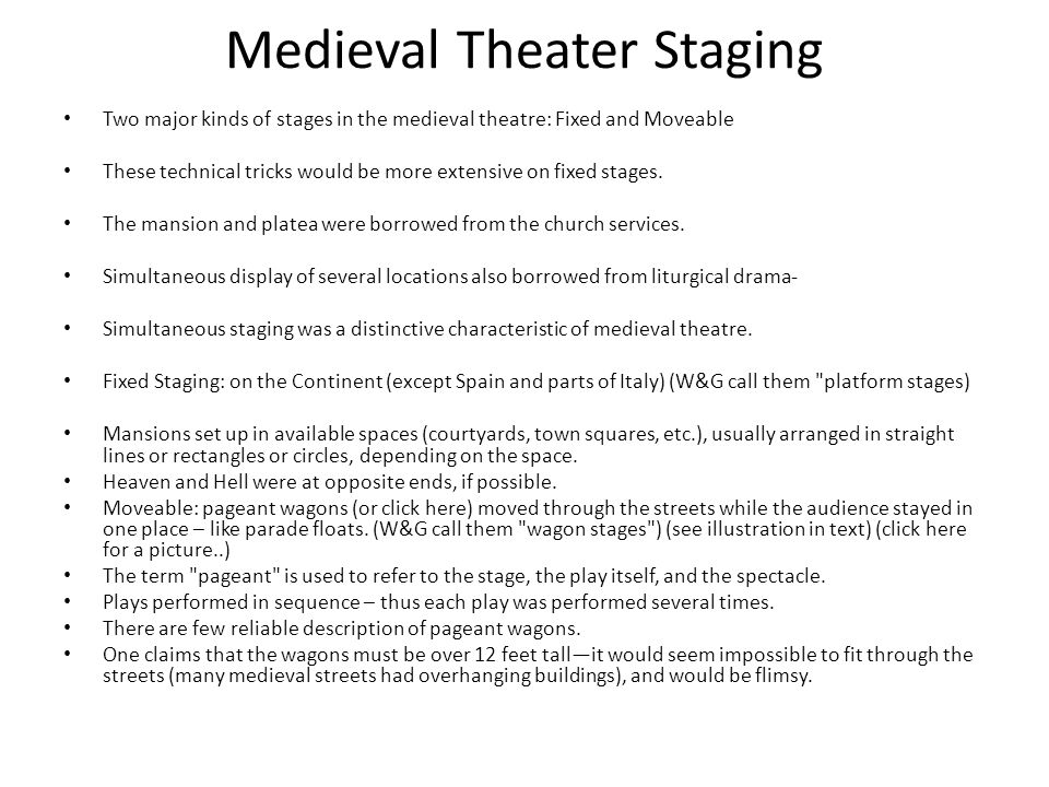 Medieval Theater Staging