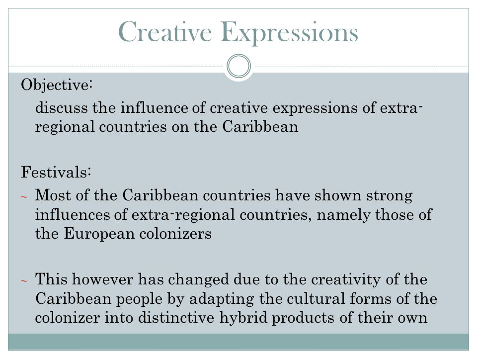 Creative Expressions Objective: