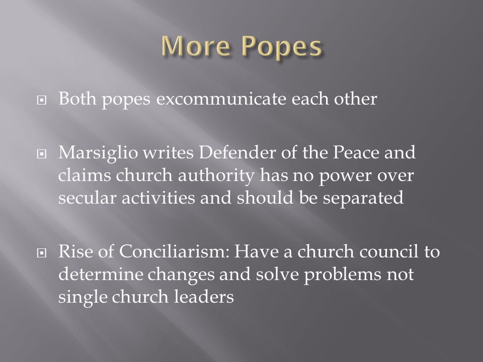 More Popes Both popes excommunicate each other