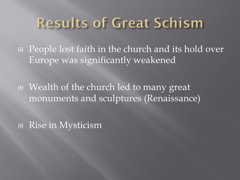 Results of Great Schism