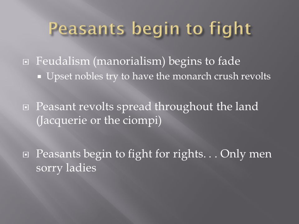 Peasants begin to fight