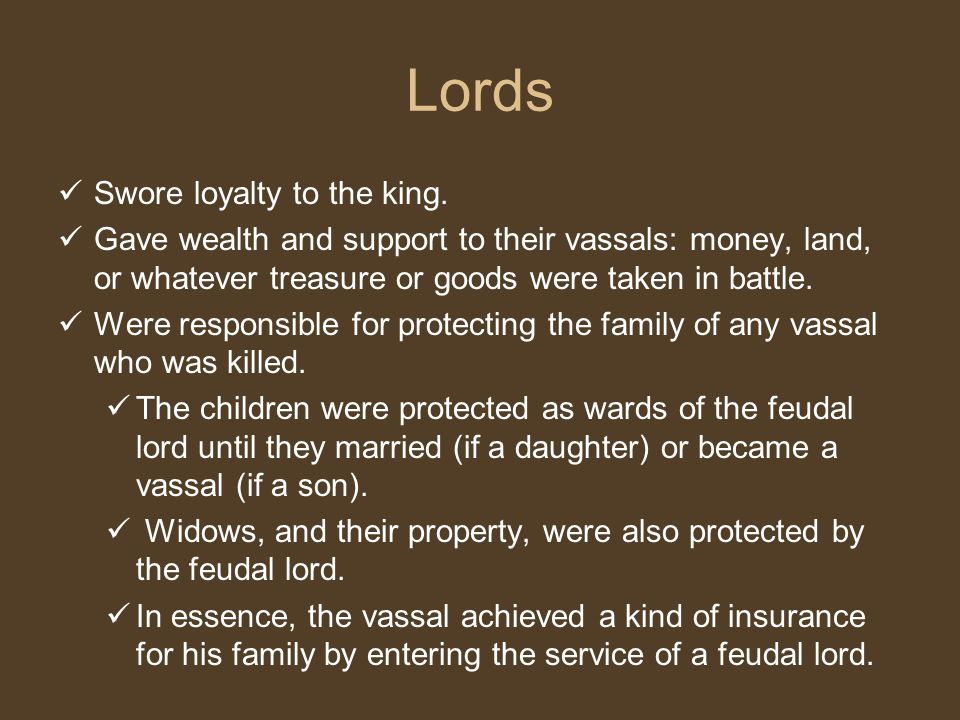 Lords Swore loyalty to the king.