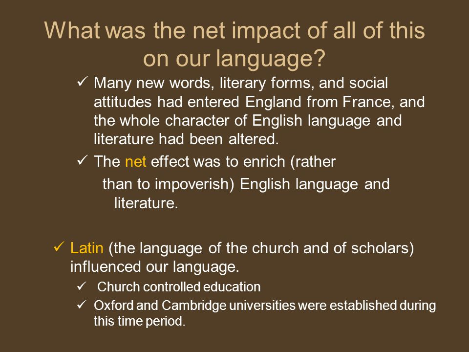 What was the net impact of all of this on our language