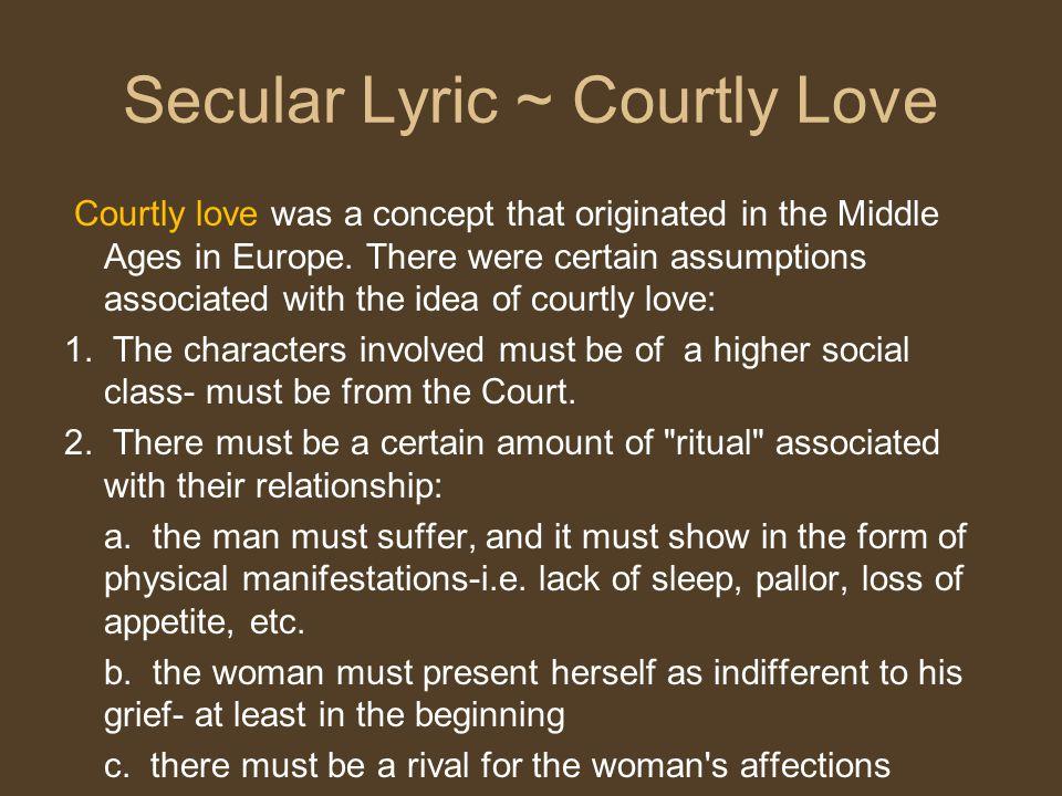 Secular Lyric ~ Courtly Love