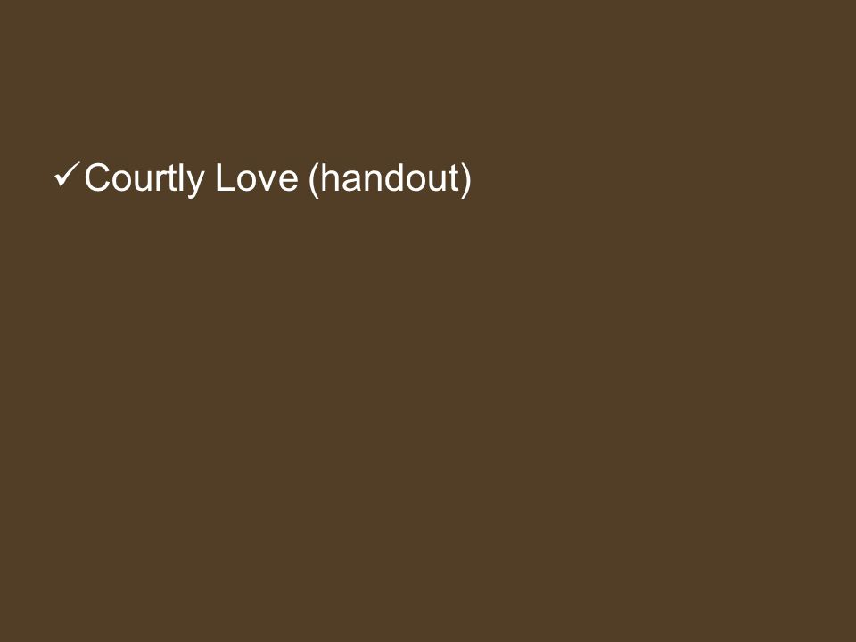 Courtly Love (handout)