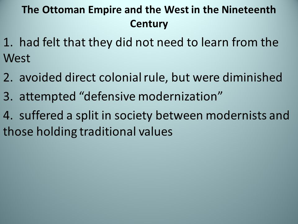 The Ottoman Empire and the West in the Nineteenth Century