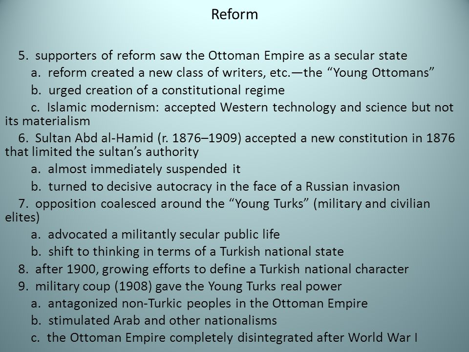 Reform 5. supporters of reform saw the Ottoman Empire as a secular state.