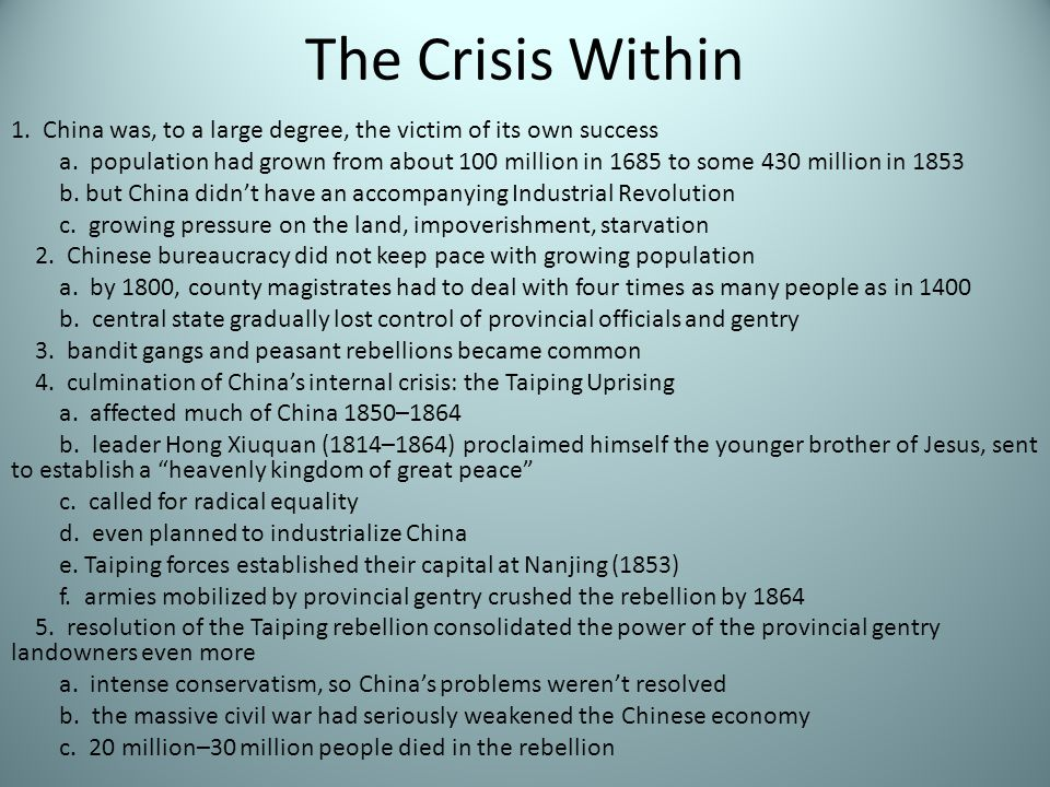 The Crisis Within 1. China was, to a large degree, the victim of its own success.