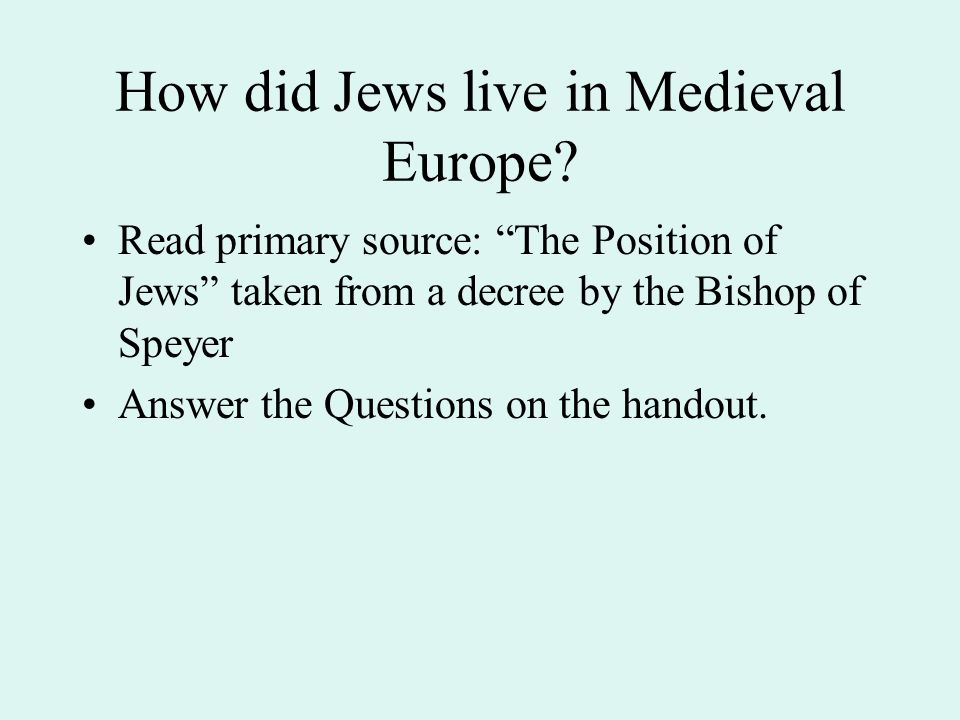 How did Jews live in Medieval Europe