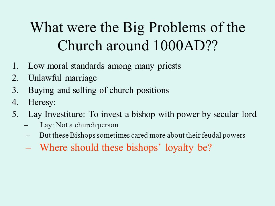 What were the Big Problems of the Church around 1000AD