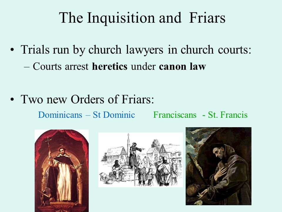 The Inquisition and Friars