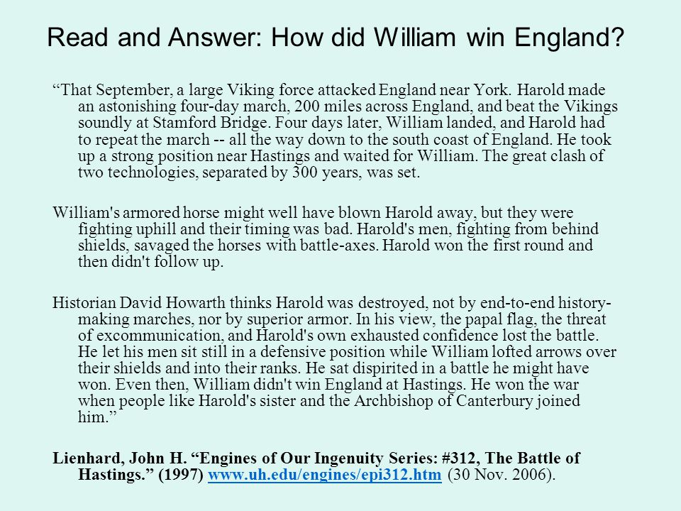 Read and Answer: How did William win England