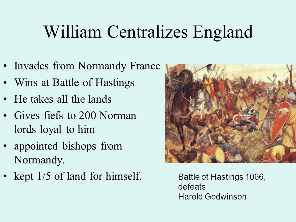 William Centralizes England