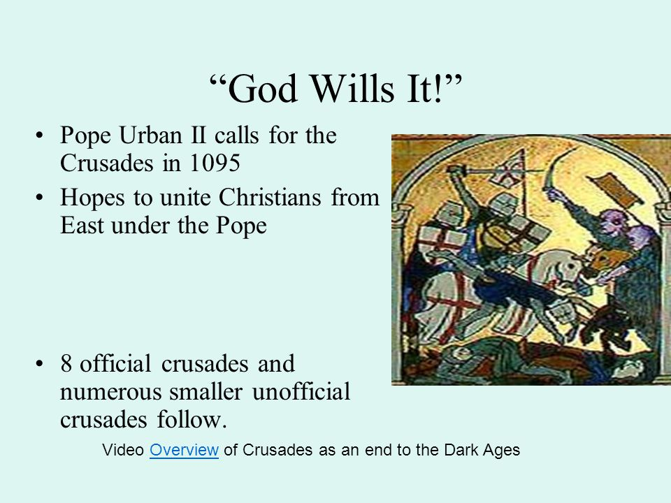God Wills It! Pope Urban II calls for the Crusades in 1095