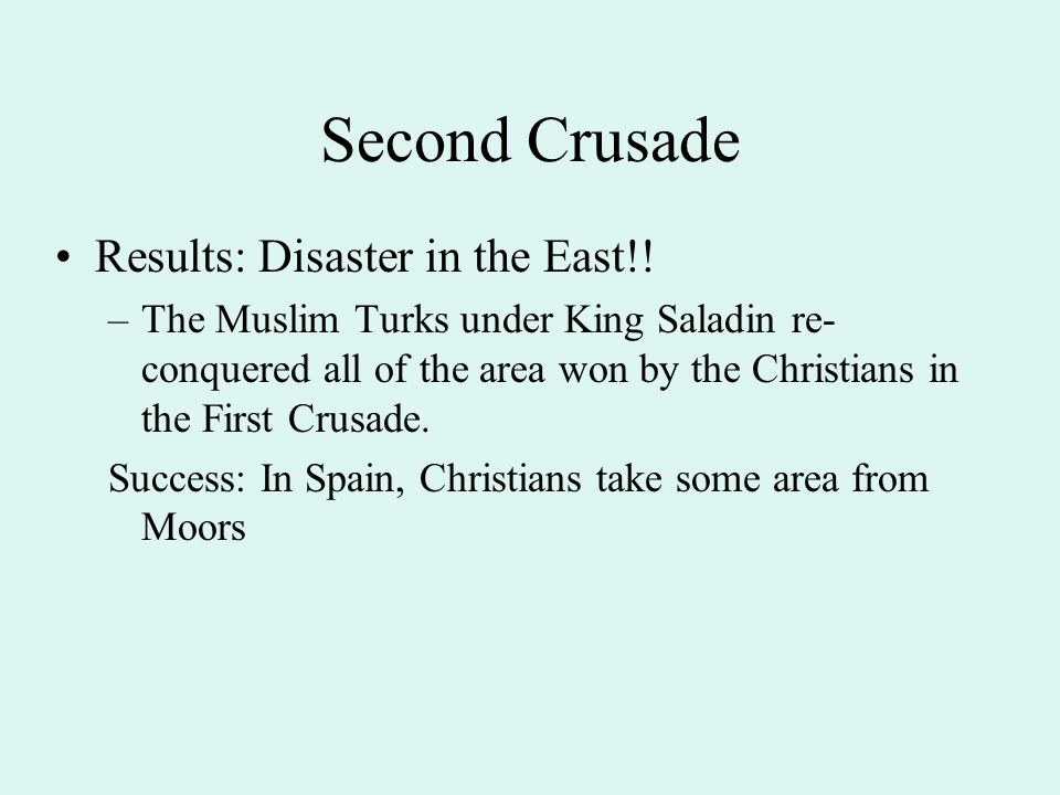 Second Crusade Results: Disaster in the East!!