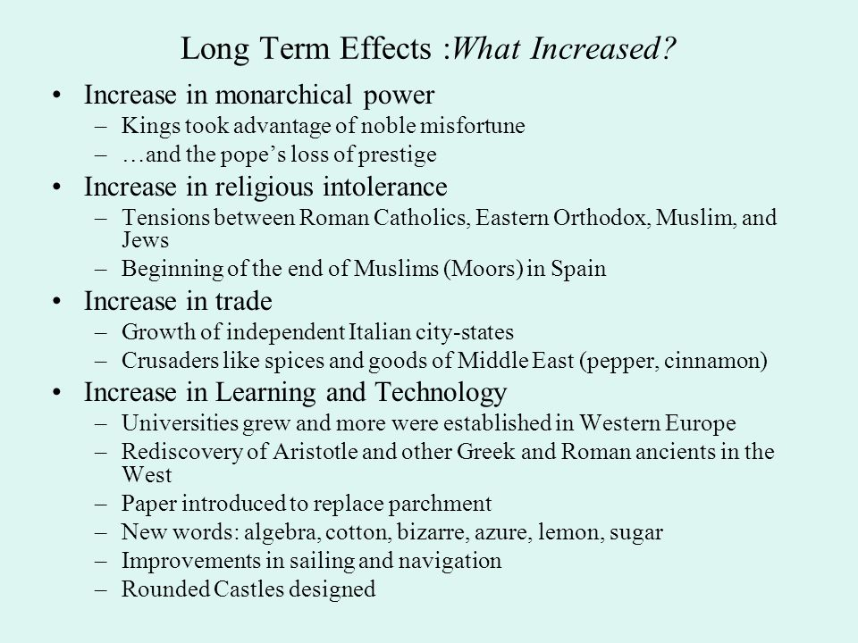Long Term Effects :What Increased