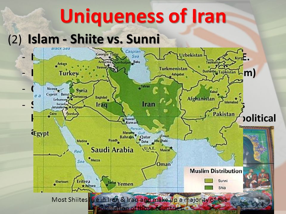 Uniqueness of Iran (2) Islam - Shiite vs. Sunni