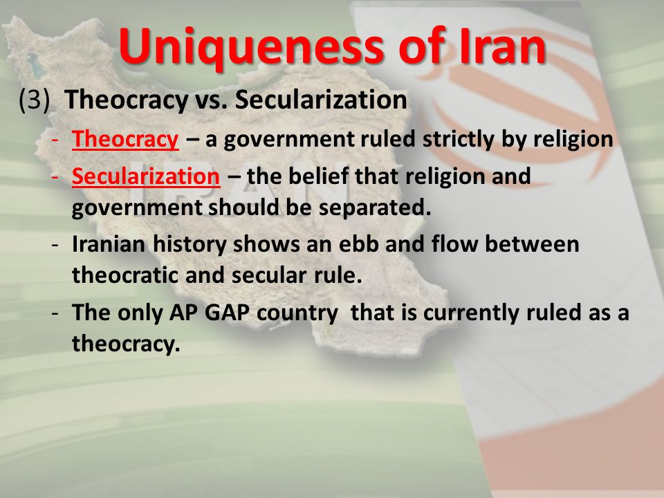 Uniqueness of Iran (3) Theocracy vs. Secularization