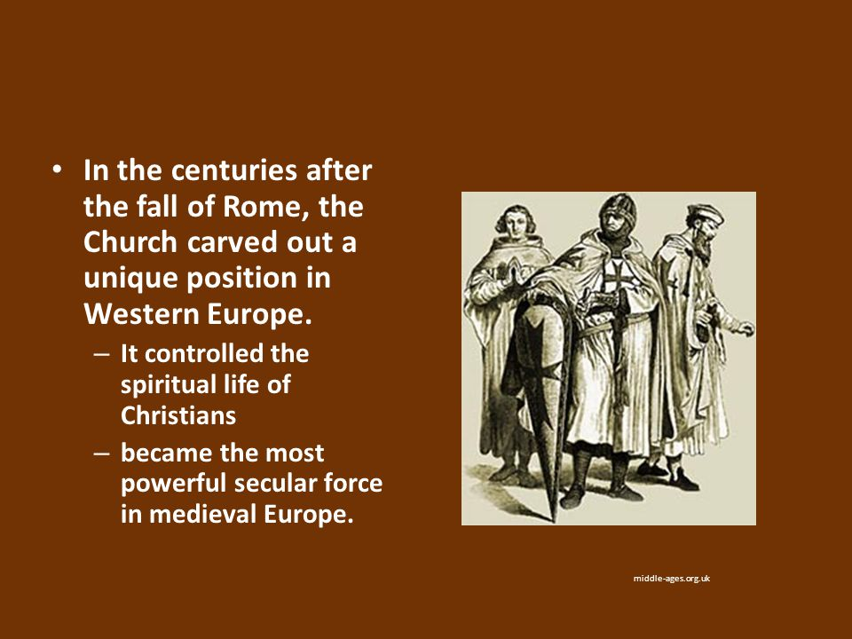 In the centuries after the fall of Rome, the Church carved out a unique position in Western Europe.