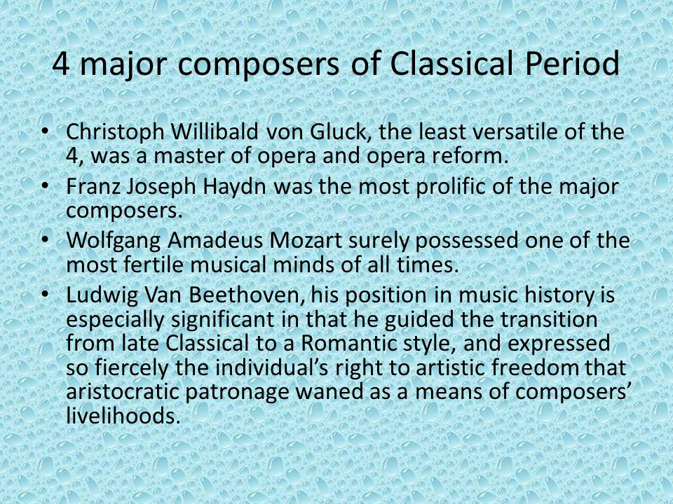 4 major composers of Classical Period
