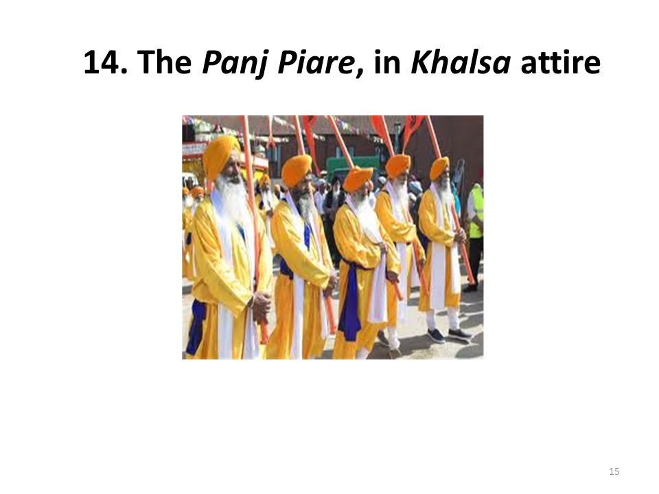 14. The Panj Piare, in Khalsa attire