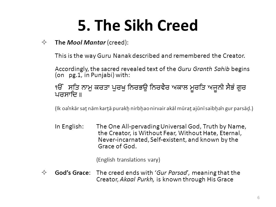 5. The Sikh Creed The Mool Mantar (creed):