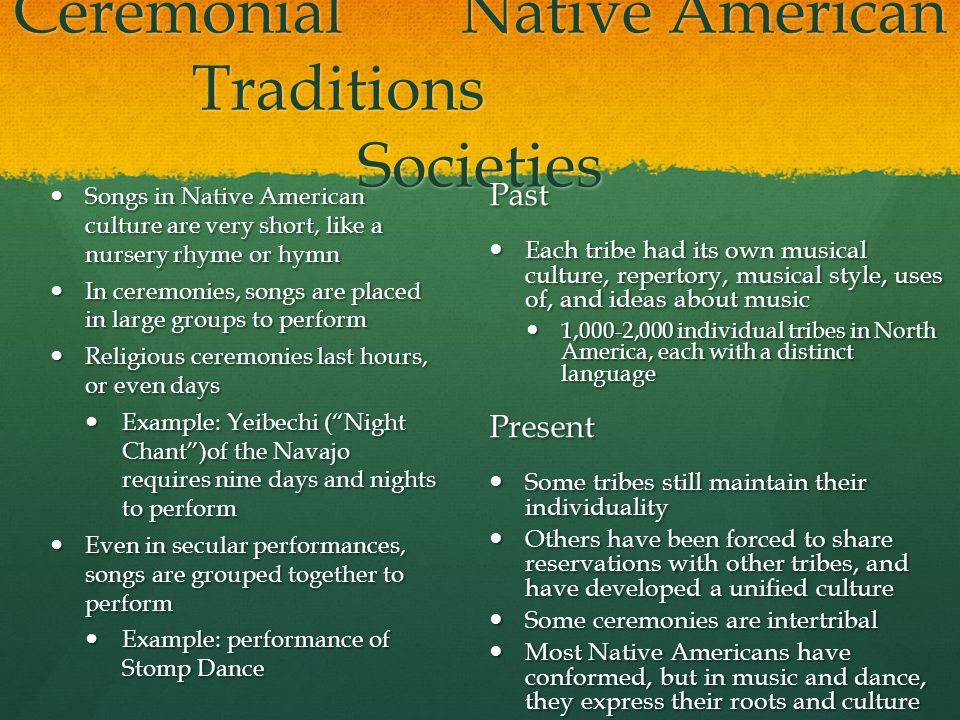 Ceremonial Native American Traditions Societies