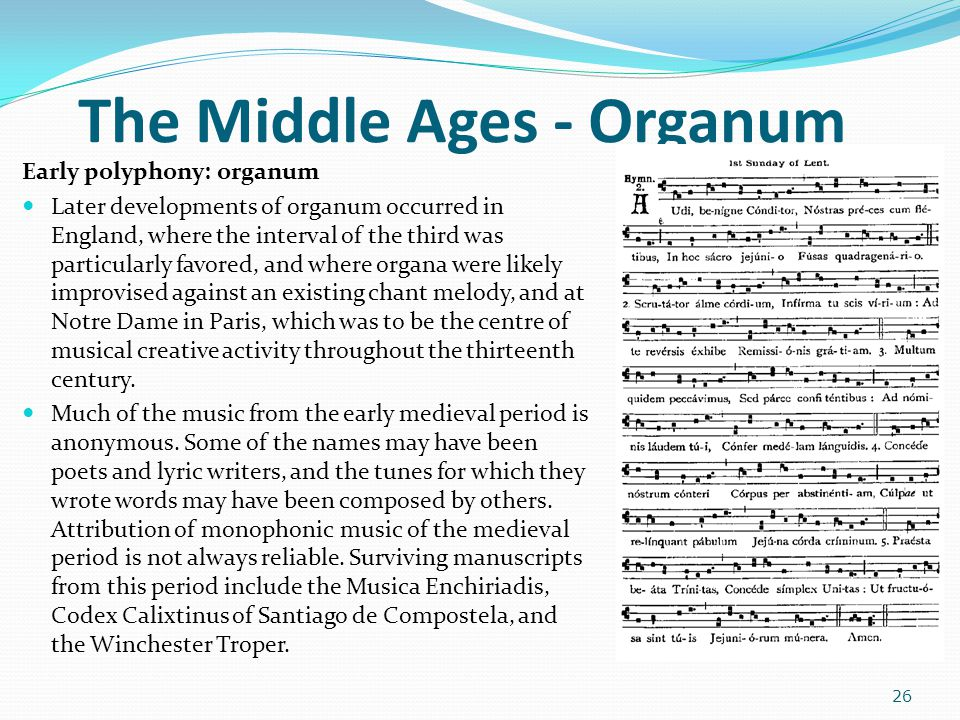 The Middle Ages - Organum