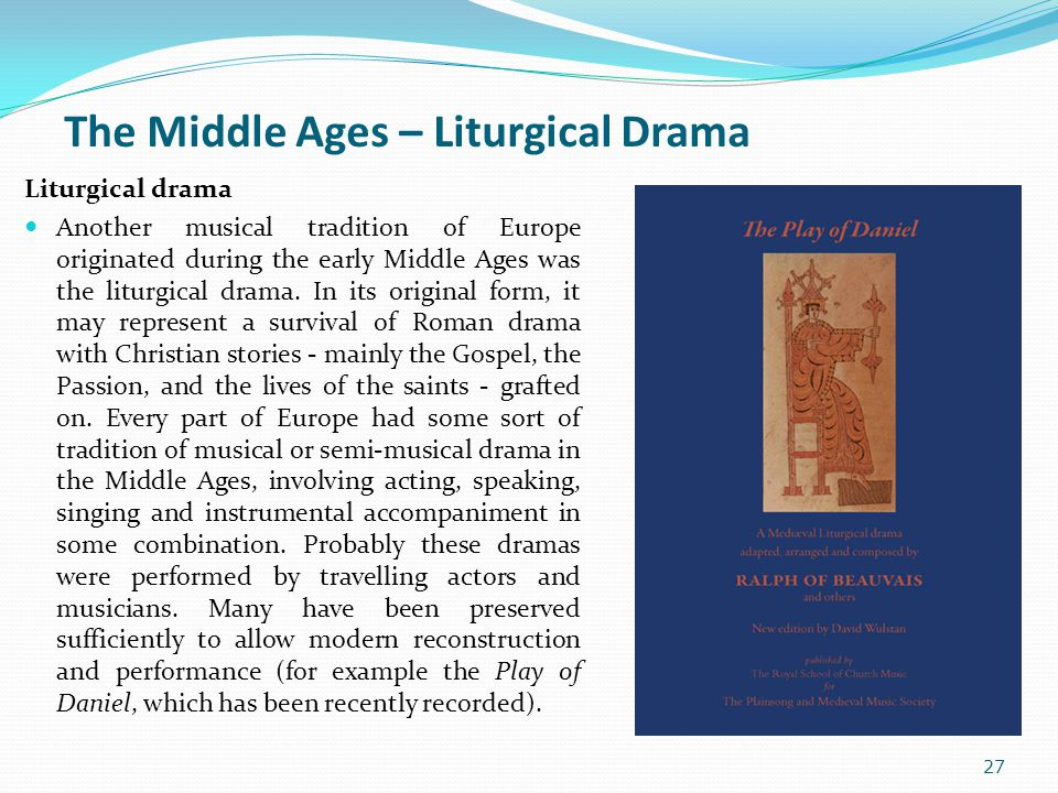 The Middle Ages – Liturgical Drama