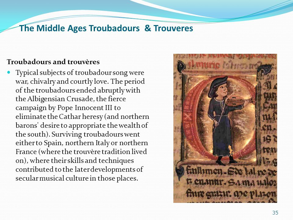 The Middle Ages Troubadours & Trouveres