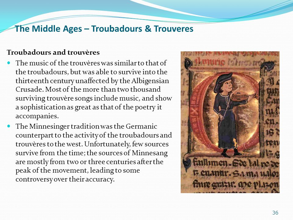 The Middle Ages – Troubadours & Trouveres