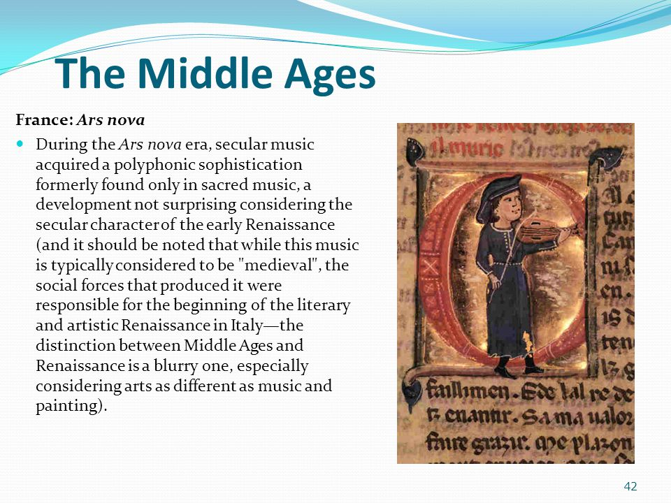 The Middle Ages France: Ars nova