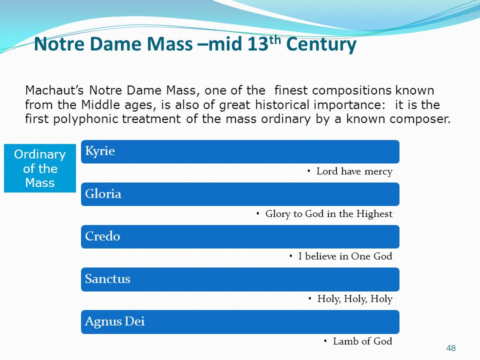 Notre Dame Mass –mid 13th Century