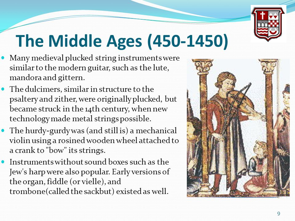 The Middle Ages (450-1450) Many medieval plucked string instruments were similar to the modern guitar, such as the lute, mandora and gittern.