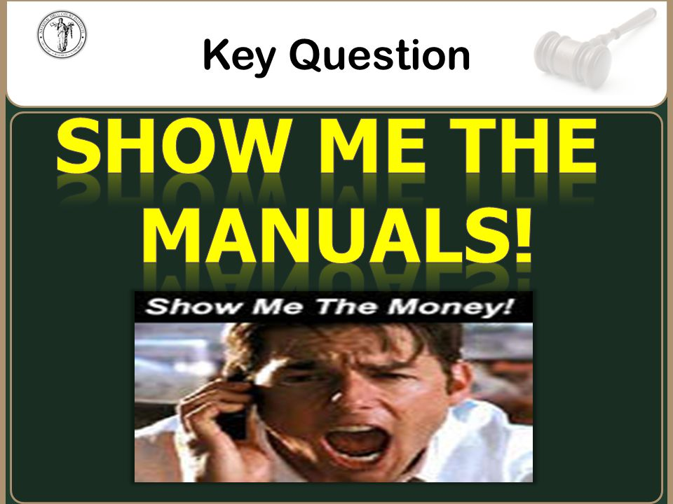 Show Me the Manuals! Key Question