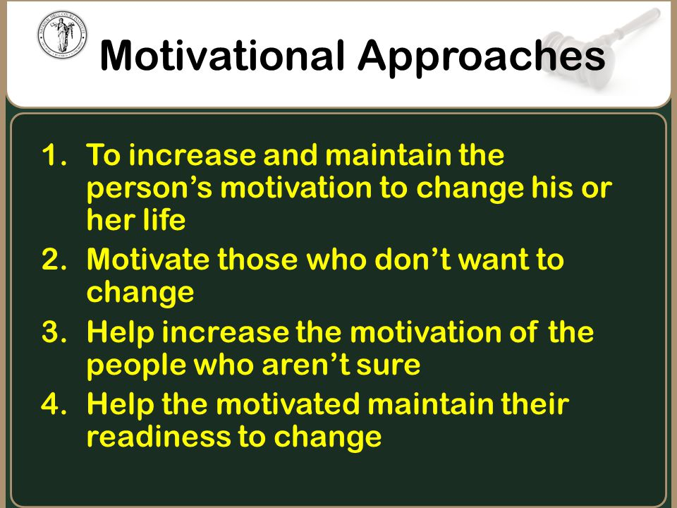 Motivational Approaches