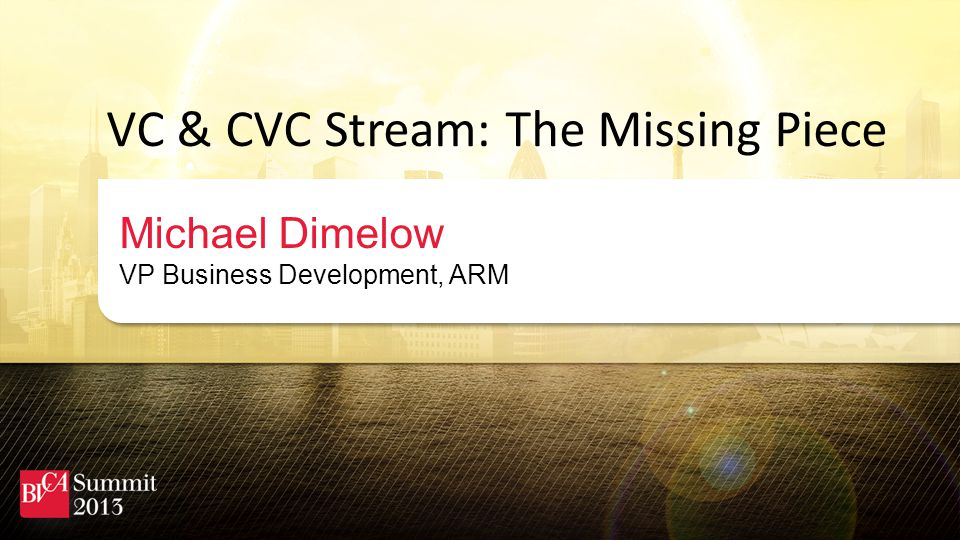 VC & CVC Stream: The Missing Piece