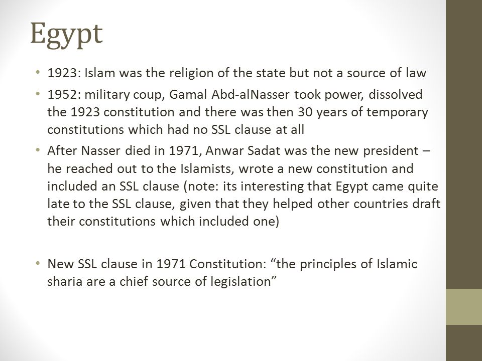 Egypt 1923: Islam was the religion of the state but not a source of law.