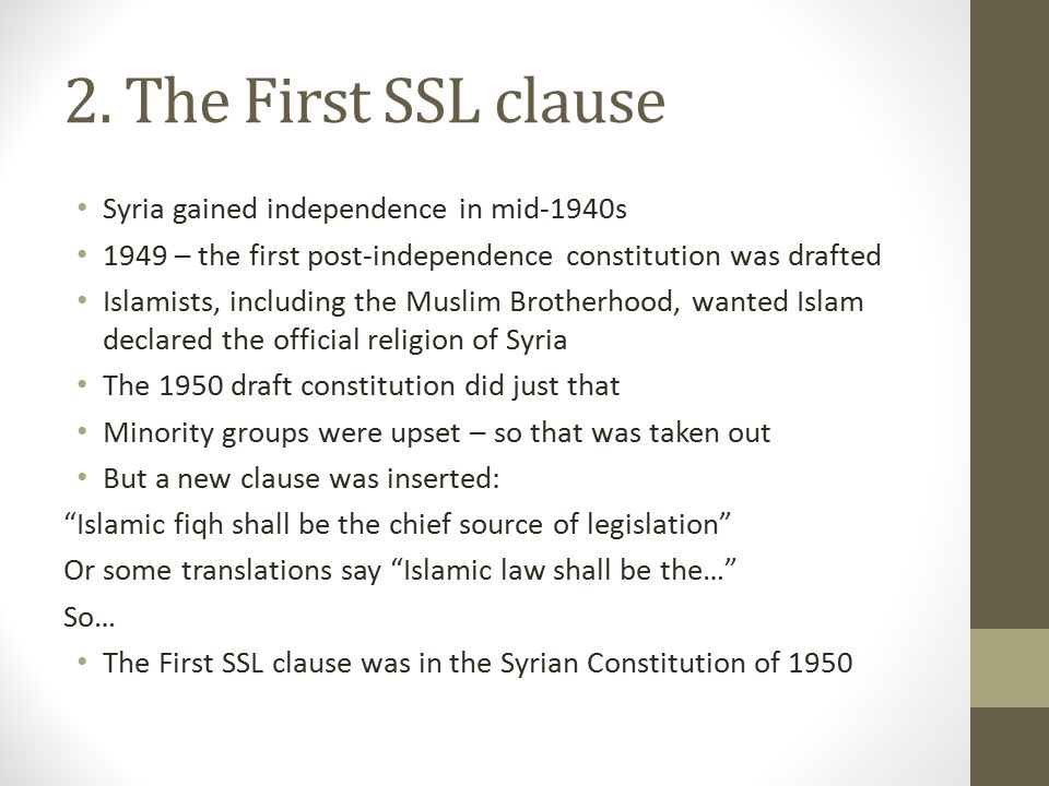 2. The First SSL clause Syria gained independence in mid-1940s