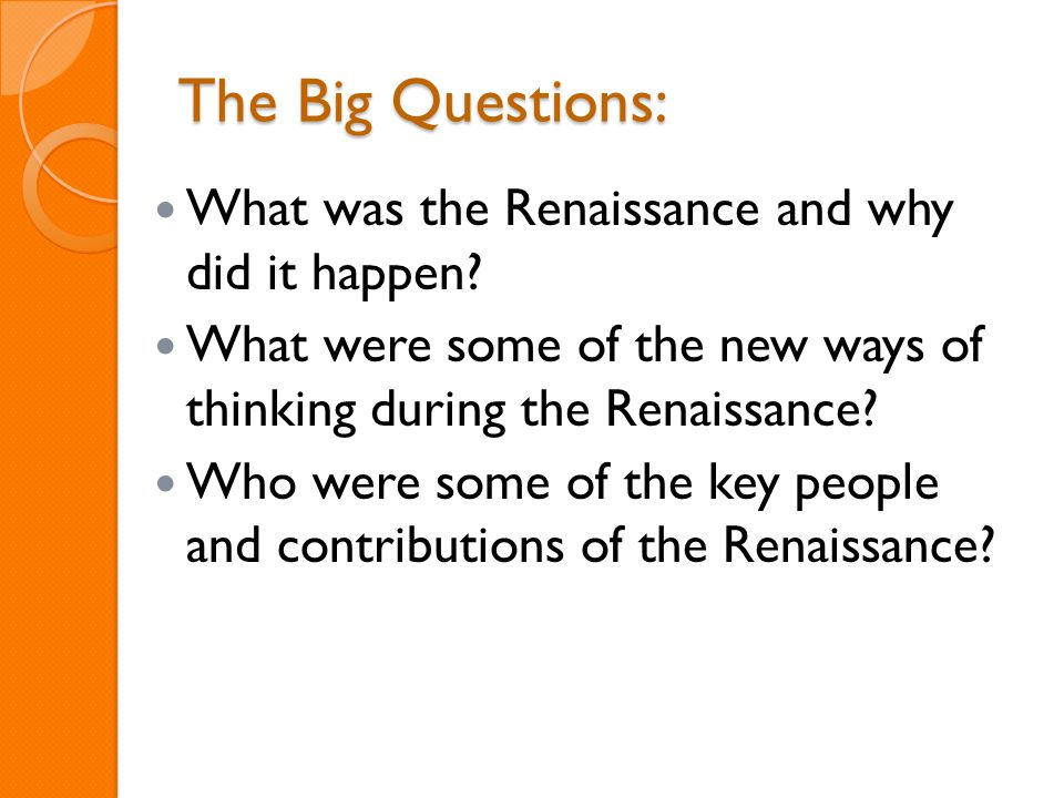 The Big Questions: What was the Renaissance and why did it happen